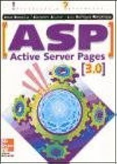 ASP - Active Server Pages 3.0 - Iniciacion y Refer (Spanish Edition)