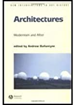 Architectures- Modernism & After (04) by Ballantyne, Andrew [Paperback (2003)]