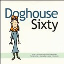 Doghouse Sixty Compilation of