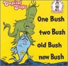 One Bush Two Bush Old Bush