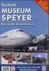 Technik Museen Sinsheim und Speyer, m. CD-ROM