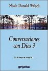 Conversaciones con dios, 3 (Conversaciones Con Dios / Conversations With God)