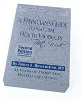 A Physician's Guide to Natural Health Products, 2nd Edition
