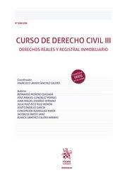 Curso De Derecho civil III 9ª Edición 2020: Derechos reales y registral inmobiliario: 1 (Manuales de Derecho Civil y Mercantil)