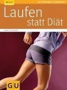 Laufen statt Diät (GU Ratgeber Gesundheit) von Hederer. Markus (2007) Taschenbuch