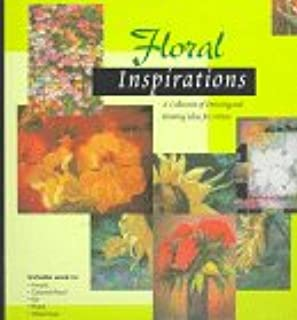 Floral Inspirations: A Collection of Drawing and Painting Ideas for Artists (Inspirations Series)