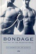Bondage: Ausstieg aus der Selbstkontrolle. Ein Handbuch