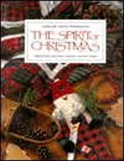 The Spirit of Christmas Book Nine (Creative Holiday Ideas)