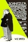 Schnitzler, Hofmannsthal, and the Austrian Theatre