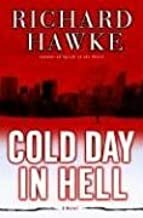 Cold Day in Hell: A Novel (Fritz Malone Book 2)