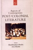 Aspects of Contemporary Post and Colonial Literature