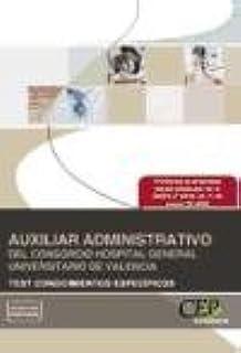 Auxiliar Administrativo del Consorcio Hospital General Universitario de Valencia. Test Conocimientos Específicos (Colección 1348)