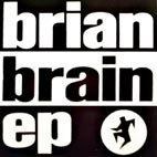Brian Brain EP