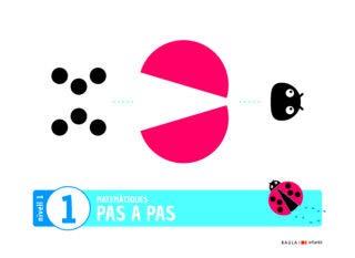 Matemàtiques Pas a pas Infantil Quadern 1 Nivell 1 (Projecte Pas a pas)