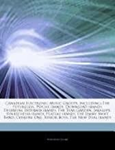 Articles On Canadian Electronic Music Groups, including: The Futureless, Psyche (band), Download (band), Delerium, Intermix (band), The Tear Garden. (band), The Jimmy Swift Band, Conjure One