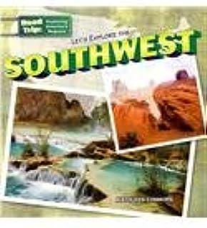 Let's Explore the Southwest