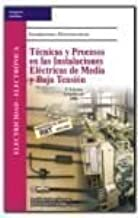 Tecnicas y procesos en las instalaciones electricas de media y baja te