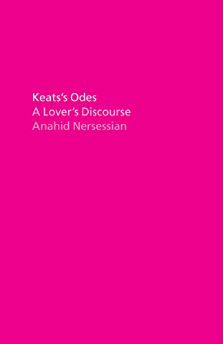 Keats's Odes: A Lover's Discourse (English Edition)