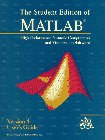 The Student Edition of Matlab: Version 4 : User's Guide (The Matlab Curriculum Series)