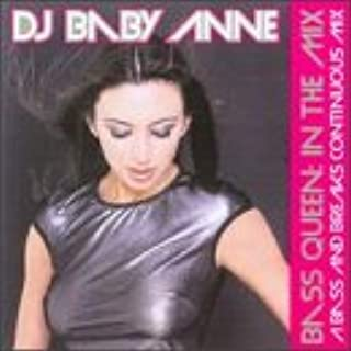 Bass Queen: In The Mix A Bass and Breaks Continuous Mix