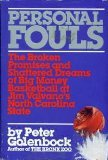 Personal Fouls: The Broken Promises and Shattered Dreams of Big Money Basketball at Jim Valvano's North Carolina State