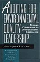 Auditing for Environmental Quality Leadership: Beyond Compliance to Environmental Excellence