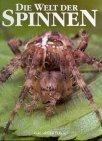Die Welt der Spinnen - Uwe Leiendecker