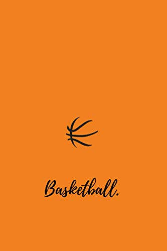 Basketball Notebook: 120 pages. 6x9