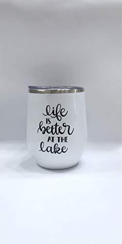 Life is Better at The Lake Vaso – Best Friend – Lake Life – Lake Trip – Camping – Glamping – Vaso de vino – Copa de viaje – Vaso de vino, 12 onzas