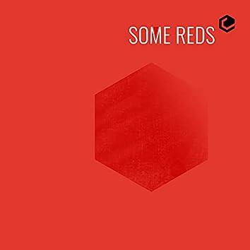 Some Reds