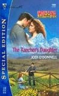 The Rancher's Daughter: Montana Mavericks (Silhouette Special Edition)