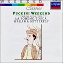 Puccini Weekend: Famous Arias from La Bohème, Tosca, Madama Butterfly