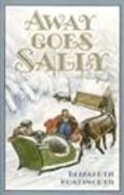 Away Goes Sally (Sally (Bethlehem Books))
