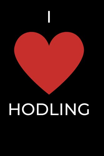 I Love HODLING: Bitcoin Notebook Journal Hodl DIgital Crypto (6