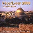 Holyland 2000 & Beyond