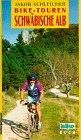 Bike-Touren, Bd.8, Schwäbische Alb