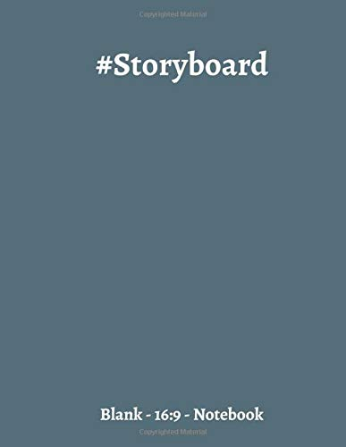 Storyboard Notebook: 8.5 x 11, 4 Panel 16:9 with 120 pages, Sketchbook Template Panel Pages for Storytelling Layouts, Cinema Journal, For Directors, ... & Workbook, Great for Beginners or Advanced