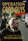 Operation Good Guys - Uncovered (Paperback)