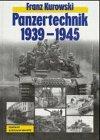 Panzertechnik 1939-1945 - Franz Kurowski