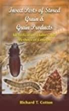 Insects Pests of Stored Grain and Grain Products
