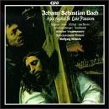 Bach: Apocryphal St. Luke Passion BWV.246, Anh.II,30 by J.S. Bach (1997-04-22)