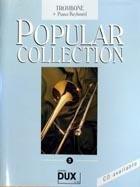 Popular Collection 3 Posaune & Klavier/Keyboard 16 weltbekannte populäre Melodien aus allen Bereichen der Musik. Der Bläser findet unvergessene ... Pop-Songs, Filmmusik und Evergreens.
