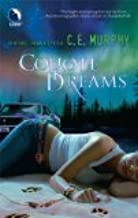 Coyote Dreams Reprint Edition by Murphy, C.E. [Paperback]