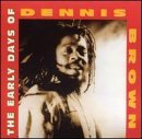 Early Days by Dennis Brown