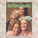 Price comparison product image Fried Green Tomatoes: Original Motion Picture Score