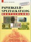 Papiergeld-Spezialkatalog Deutschland