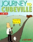 JOURNEY OF CUBEVILLE. : A Dilbert book