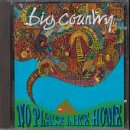 Songtexte von Big Country - No Place Like Home