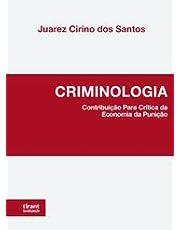Criminologia: Contribuição Para Crítica da Economia da Punição
