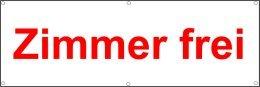 Werbeplane / Gerüstplane - p06 - Zimmer frei - Plane - Banner150cm x 50 cm - für Baustelle, Garten, Zaun oder Veranstaltung